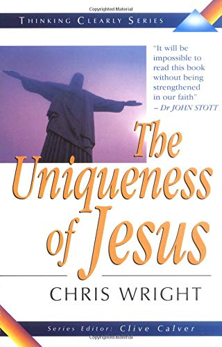 9780825460067: Uniqueness of Jesus (Thinking Clearly Series)