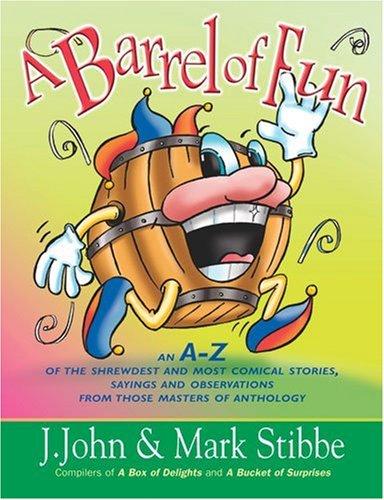 9780825460098: A Barrel of Fun