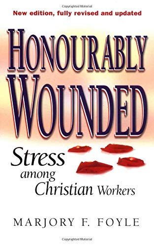 Honorably Wounded: Foyle, Marjory F.