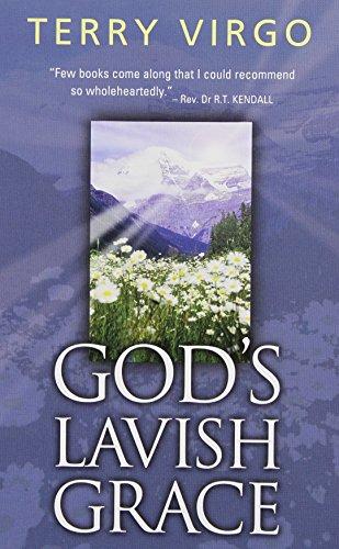 9780825460531: God's Lavish Grace