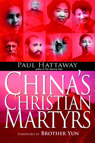 China's Christian Martyrs (0825461278) by Hattaway, Paul