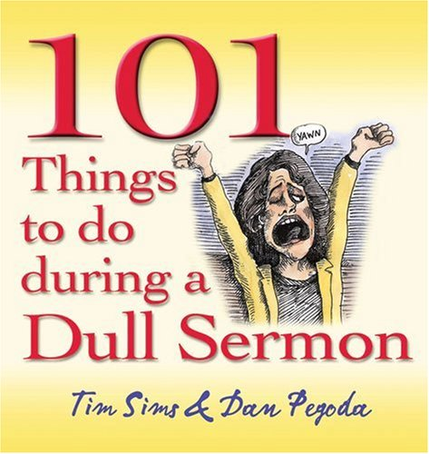 9780825461873: 101 Things to Do During a Dull Sermon