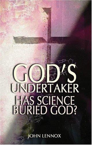 9780825461880: God's Undertaker: Has Science Buried God?