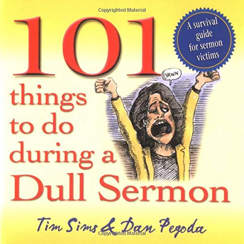 9780825462054: 101 Things to Do During a Dull Sermon: A Survival Guide for Sermon Victims