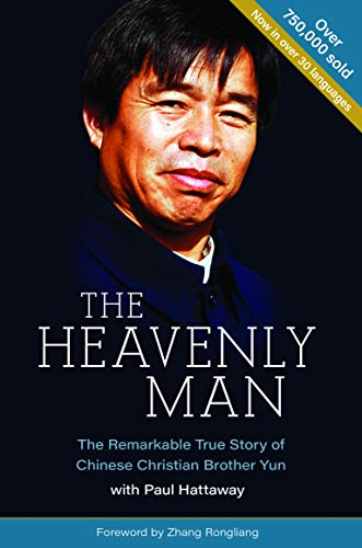 The Heavenly Man: The Remarkable True Story of Chinese Christian Brother Yun (082546207X) by Brother Yun; Paul Hattaway