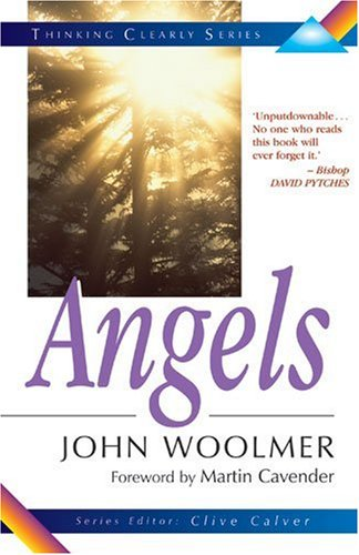 9780825462160: Angels(Thinking Clearly Series) by John Woolmer