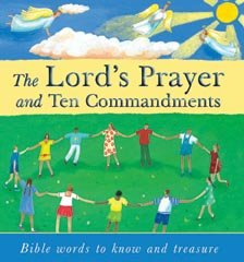 9780825462610: Lord's Prayer and Ten Commandments, The: Bible Words to Know and Treasure