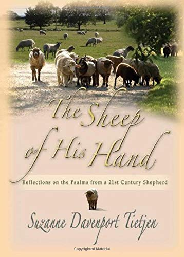 9780825462986: The Sheep of His Hand: Reflections on the Psalms from a 21st Century Shepherd