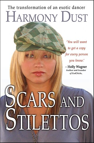 9780825463099: Scars and Stilettos: The Transformation of an Exotic Dancer