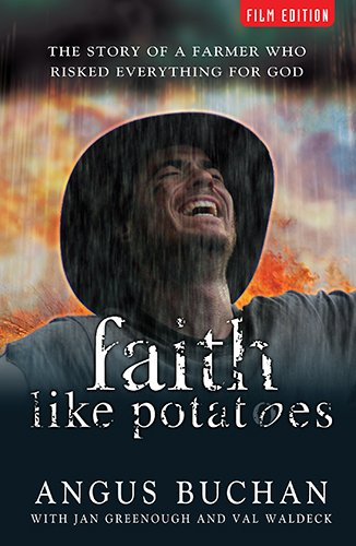9780825463358: Faith Like Potatoes: The Story of a Farmer Who Risked Everything for God