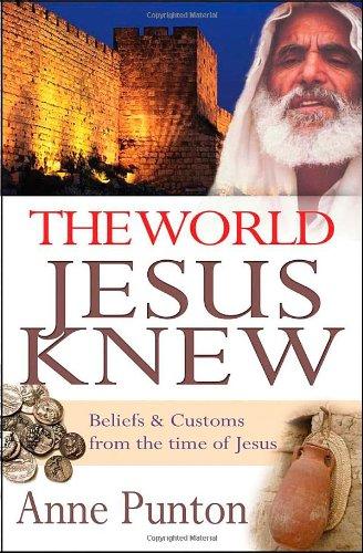9780825463365: The World Jesus Knew