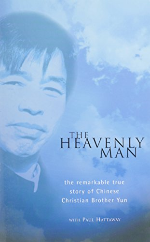 9780825465000: The Heavenly Man: The Remarkable True Story of Chinese Christian Brother Yun