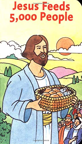 Jesus Feeds 5,000 People (Favorite Stories about Jesus Books)