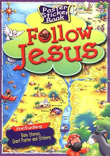 9780825472909: Follow Jesus (Poster Sticker Books)