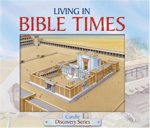 9780825473357: Living in Bible Times (Candle Discovery) (Candle Discovery Series)