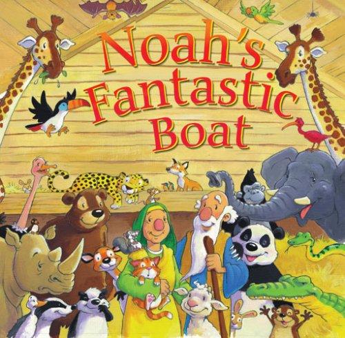 9780825473470: Noah's Fantastic Boat
