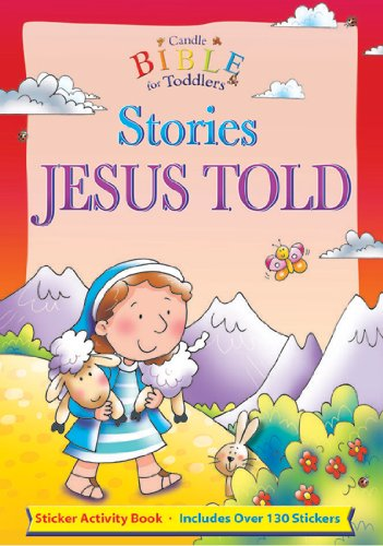 9780825473814: Stories Jesus Told (Candle Bible for Toddlers Sticker Fun)