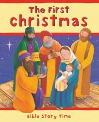 9780825478093: First Christmas, The (Bible Story Time)