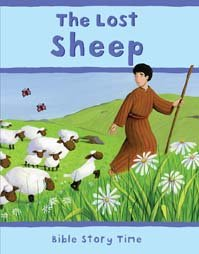 9780825478109: Lost Sheep, The (Bible Story Time)