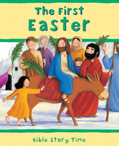 9780825478321: The First Easter (Bible Story Time)