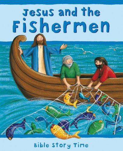 9780825478338: Jesus and the Fishermen (Bible Story Time)
