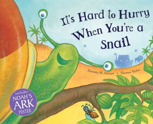 9780825478383: It's Hard to Hurry When You're a Snail