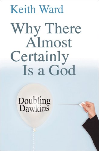 9780825478437: Why There Almost Certainly Is a God: Doubting Dawkins
