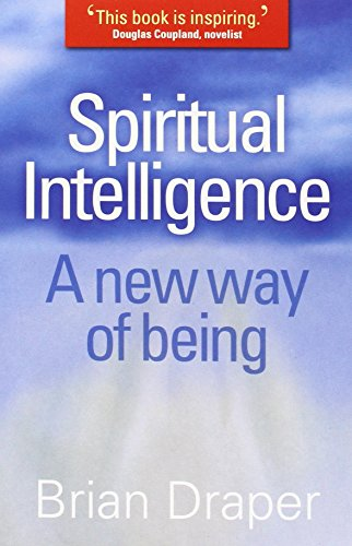 9780825478741: Spiritual Intelligence: A New Way of Being