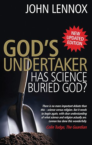 9780825479120: God's Undertaker: Has Science Buried God?