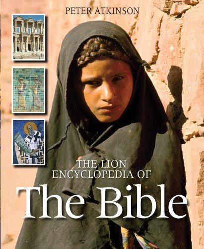 The Lion Encyclopedia of the Bible: Atkinson, Peter