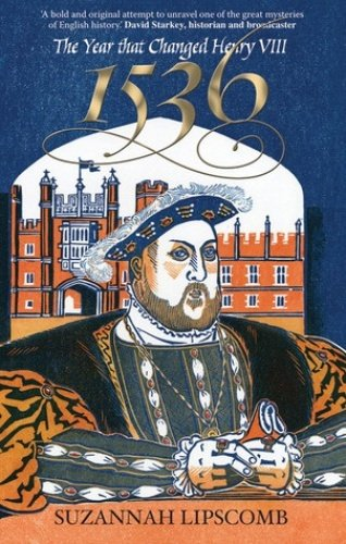9780825479229: 1536 The Year That Changed Henry VIII