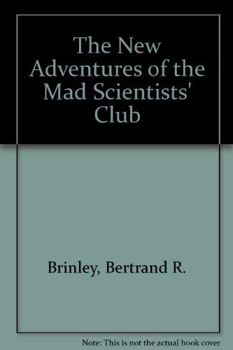 9780825518324: The New Adventures of the Mad Scientists' Club