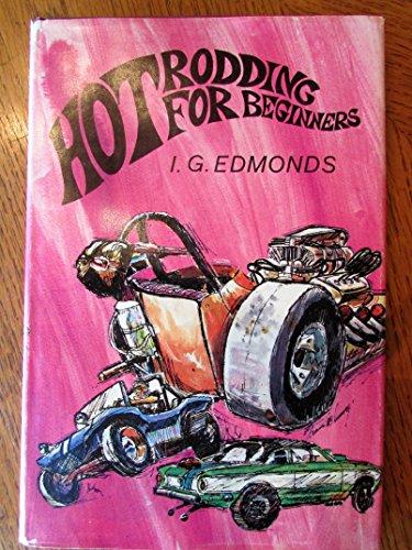 9780825530005: Hot Rodding for Beginners