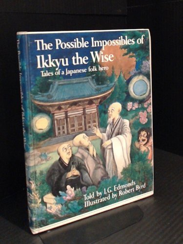 9780825530128: The Possible Impossibles of Ikkyu the Wise