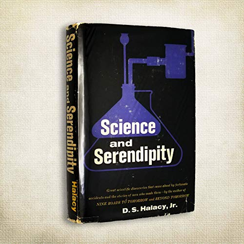 9780825540608: Science and serendipity;: Great discoveries by accident