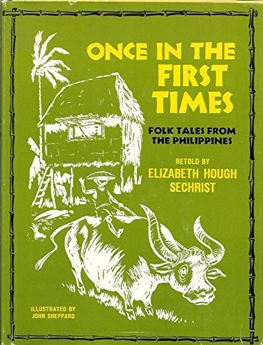 9780825581403: Once in the First Times: Folk Tales from the Philippines