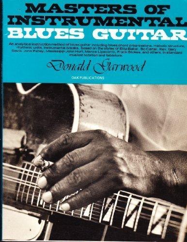 The Masters of Instrumental Blues Guitar: Donald Garwood
