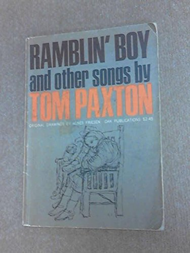 Ramblin' Boy and Other Songs: Paxton, Tom