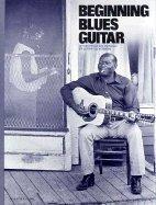 9780825600098: Beginning Blues Guitar
