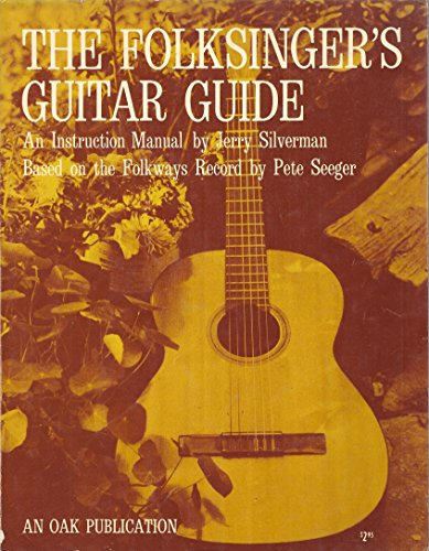 9780825600135: The Folksinger's Guitar Guide: An Instruction Manual