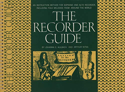 9780825600203: The Recorder Guide: An Instruction Method for Soprano and Alto Recorder, Including Folk Melodies from Around the World