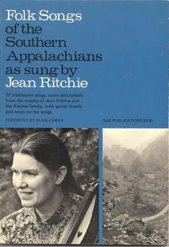 9780825600395: Folk Songs of the Southern Appalachians as Sung by Jean Ritchie