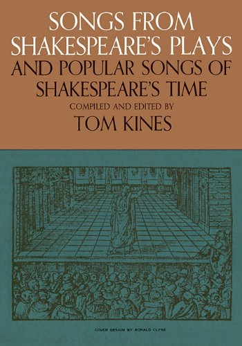 Songs from Shakespeare's Plays and Popular Songs of Shakespeare's Time