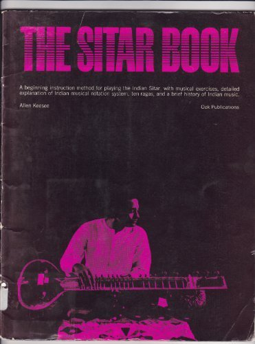 The Sitar Book. A Beginning Instruction Method: Allen. KEESEE