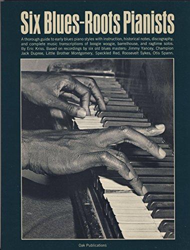 Six Blues-Roots Pianists: Kriss, Eric