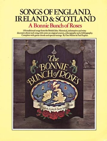 9780825602566: The Bonnie Bunch of Roses. Songs of England, Ireland & Scotland (Vocal Songbooks)