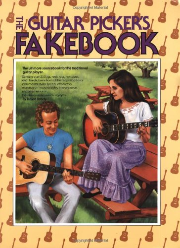 The Guitar Picker's Fakebook - The Ultimate Sourcebok for the Traditional Guitar Player: David...