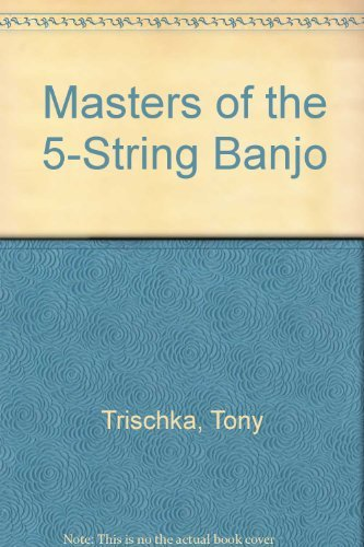 9780825602986: Masters of the 5-String Banjo