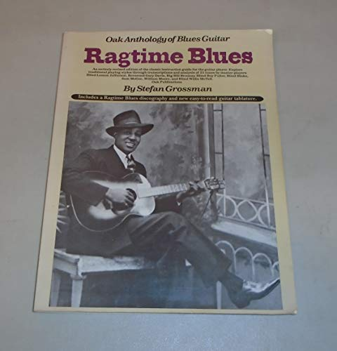 Ragtime Blues (Oak Anthology of Blues Guitar) (0825602998) by Stefan Grossman
