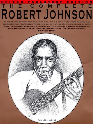 9780825603143: The Complete Robert Johnson